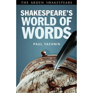 Shakespeare's World of Words (BOK)