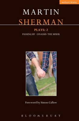 Sherman Plays: 2: Onassis; Passing by; the Miser (BOK)