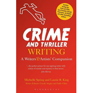 Crime and Thriller Writing (BOK)