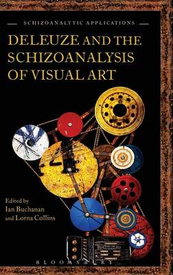 Deleuze and the Schizoanalysis of Visual Art (BOK)