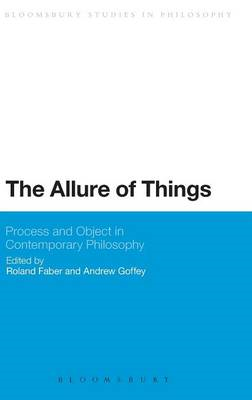 Allure of Things: Process and Object in Contemporary Philoso (BOK)