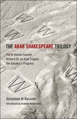 Arab Shakespeare Trilogy (BOK)