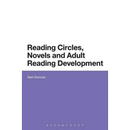 Reading Circles, Novels and Adult Reading Development (BOK)