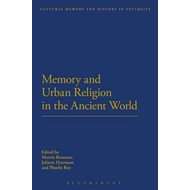 Memory and Urban Religion in the Ancient World (BOK)