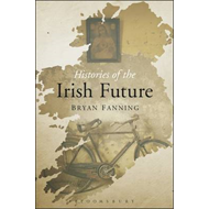 Histories of the Irish Future (BOK)