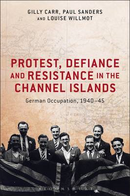 Protest, Defiance and Resistance in the Channel Islands (BOK)