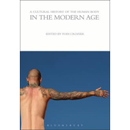 Cultural History of the Human Body in the Modern Age (BOK)