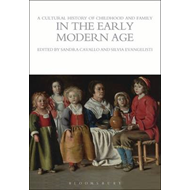 Cultural History of Childhood and Family in the Early Modern (BOK)