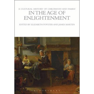 Cultural History of Childhood and Family in the Age of Enlig (BOK)