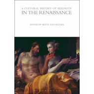 Cultural History of Sexuality in the Renaissance (BOK)