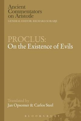 Proclus: On the Existence of Evils (BOK)