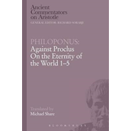 Philoponus: Against Proclus On the Eternity of the World 1-5 (BOK)