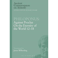 Philoponus: Against Proclus on the Eternity of the World 12- (BOK)