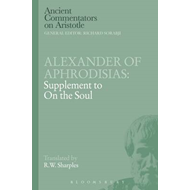 Alexander of Aphrodisias: Supplement to On the Soul (BOK)