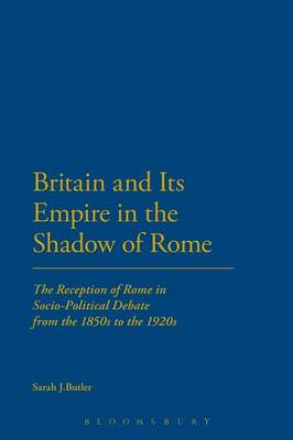 Britain and Its Empire in the Shadow of Rome (BOK)