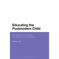 Educating the Postmodern Child (BOK)