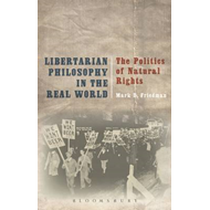 Libertarian Philosophy in the Real World (BOK)