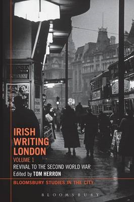 Irish Writing London: Volume 1 (BOK)