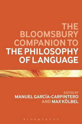 Bloomsbury Companion to the Philosophy of Language (BOK)