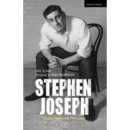 Stephen Joseph: Theatre Pioneer and Provocateur (BOK)