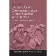 British Army Communications in the Second World War (BOK)
