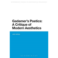 Gadamer's Poetics: A Critique of Modern Aesthetics (BOK)