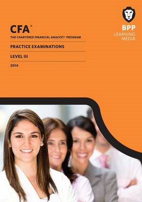 CFA Navigator Practice Examinations Level 3: Practice Exams (BOK)