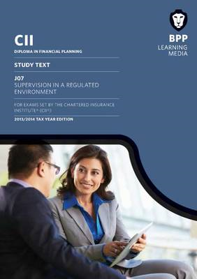 CII J07 Supervision in a Regulated Market: Study Text (BOK)
