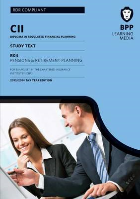 CII Pensions and Retirement Planning: Study Text (BOK)