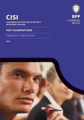 CISI Diploma Financial Derivatives Past Examinations: Past Exams (BOK)