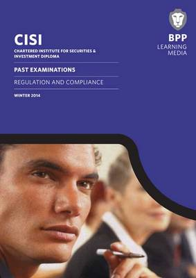 CISI Diploma Regulation and Compliance: Past Exams (BOK)
