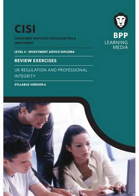 CISI IAD Level 4 UK Regulation and Professional Integrity Sy (BOK)