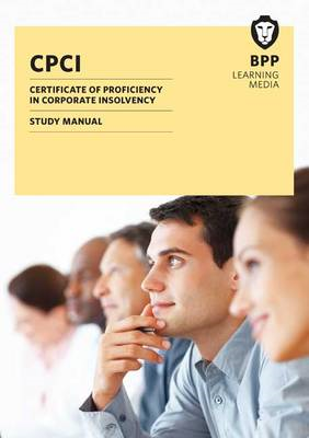 CPCI Certificate of Proficiency in Corporate Insolvency: Study Text (BOK)