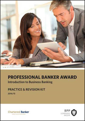 Professional Banker Award: Practice and Revision Kit (BOK)