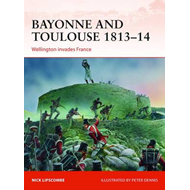 Bayonne and Toulouse 1813-14 (BOK)