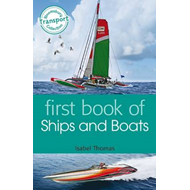 First Book of Ships and Boats (BOK)