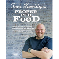 Tom Kerridge's Proper Pub Food (BOK)