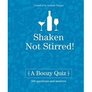 Shaken Not Stirred: A Boozy Quiz (BOK)