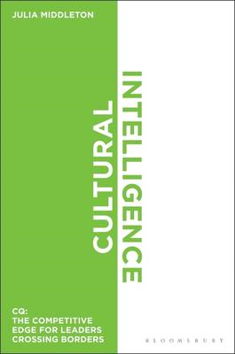 Cultural Intelligence: CQ: The Competitive Edge for Leaders Crossing Borders (BOK)