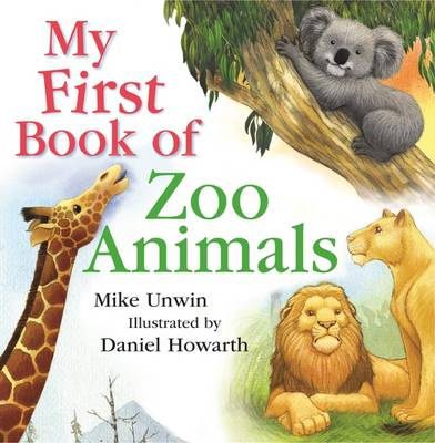 My First Book of Zoo Animals (BOK)
