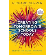 Creating Tomorrow's Schools Today (BOK)