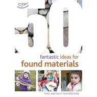 50 Fantastic Ideas for Found Materials (BOK)