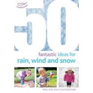 50 Fantastic Ideas for Rain, Wind and Snow (BOK)