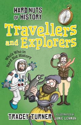 Hard Nuts of History: Travellers and Explorers (BOK)