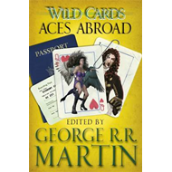 Wild Cards: Aces Abroad (BOK)