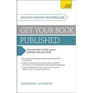 Masterclass: Get Your Book Published: Teach Yourself (BOK)