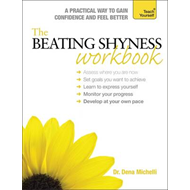 The Beating Shyness Workbook: Teach Yourself (BOK)