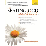 Beating OCD Workbook: Teach Yourself (BOK)
