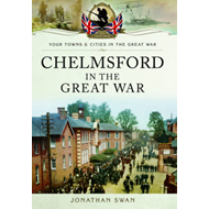 Chelmsford in the Great War (BOK)
