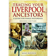 Tracing Your Liverpool Ancestors (BOK)